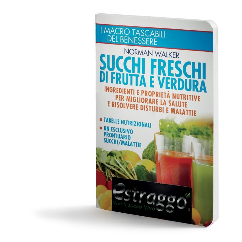 Succhi freschi di frutta e verdura   Libro
